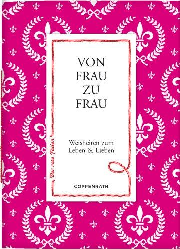 9783649608837: Der rote Faden No.25: Von Frau zu Frau: Weisheiten zum Leben & Lieben (Verkaufseinheit)