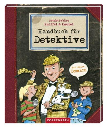 9783649609308: Detektivbüro Kniffel & Knobel: Handbuch für Detektive