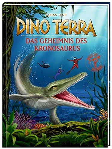 Dino Terra - Das Geheimnis des Kronosaurus: Lenk, Fabian