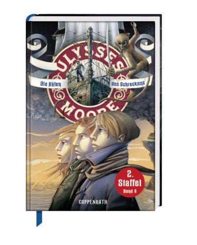 9783649611684: Die Häfen des Schreckens: Ulysses Moore (Bd.6/2.Staffel)