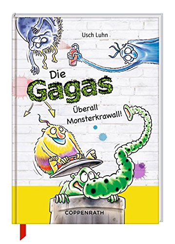 9783649616627: Die Gagas 05 - �berall Monsterkrawall!