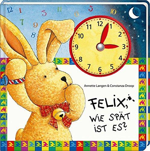 9783649620969: Felix, wie spät ist es?