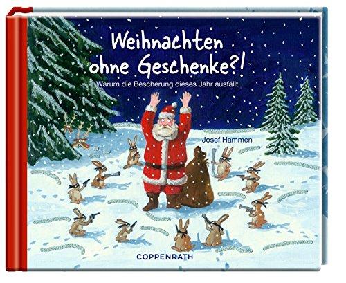 9783649666752: Weihnachten ohne Geschenke?!: Warum die Bescherung dieses Jahr ausf�llt