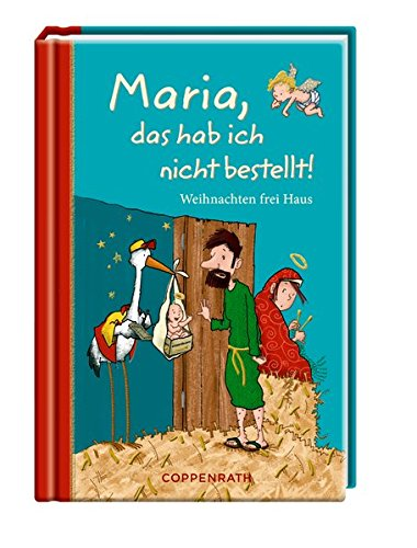 9783649667339: Maria, das hab ich nicht bestellt!: Weihnachten frei Haus