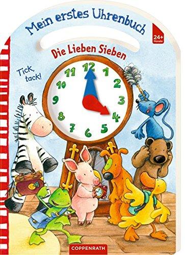 9783649670902: Die Lieben Sieben: Mein erstes Uhrenbuch