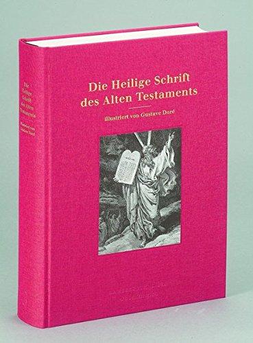 Die Heilige Schrift des Alten Testaments