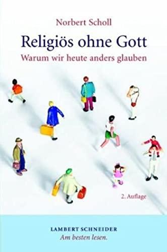 9783650248084: Religiös ohne Gott: Warum wir heute anders glauben