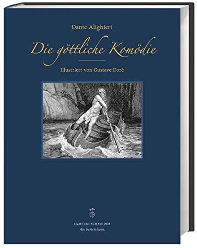 Die göttliche Komödie - Illustriert von Gustav: Dante Alighieri