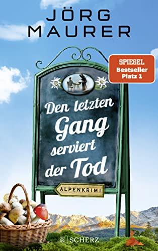 9783651025899: Den letzten Gang serviert der Tod: Alpenkrimi: 13