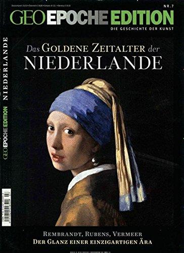 9783652002202: GEO Epoche Edition goldene Zeitalter der Niederlande