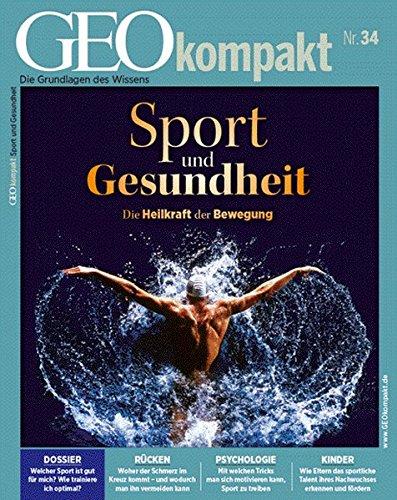 9783652002288: GEOkompakt 34. Sport und Gesundheit: Die Heilkraft der Bewegung