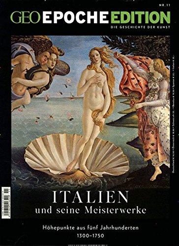 9783652004329: GEO Epoche Edition Italien und seine Meisterwerke