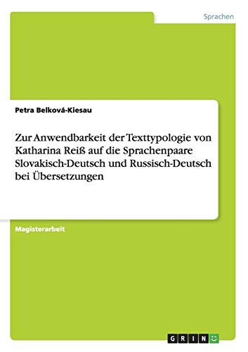 Zur Anwendbarkeit Der Texttypologie Von Katharina Reiss Auf Die Sprachenpaare Slovakisch-Deutsch ...