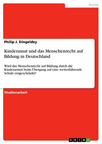 9783656003052: Kinderamut und das Menschenrecht auf Bildung in Deutschland