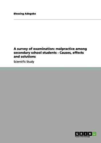 9783656010180: A survey of examination: malpractice among secondary school students - Causes, effects and solutions