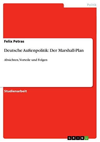 9783656010470: Deutsche Außenpolitik: Der Marshall-Plan