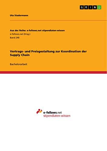 9783656015017: Vertrags- und Preisgestaltung zur Koordination der Supply Chain