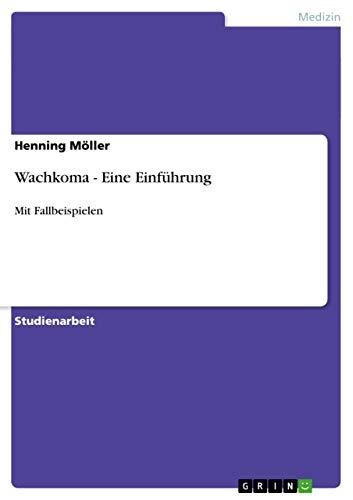 9783656017240: Wachkoma - Eine Einführung (German Edition)