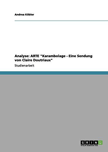 Analyse: ARTE quot;Karambolage - Eine Sendung von: Kbler, Andrea