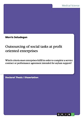 Outsourcing of Social Tasks at Profit Oriented Enterprises: Morris Setudegan