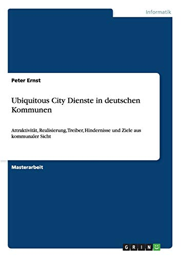 Ubiquitous City Dienste in Deutschen Kommunen: Peter Ernst