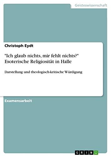 """Ich glaub nichts, mir fehlt nichts""""? Esoterische Religiosität in Halle: Christoph Eydt"""