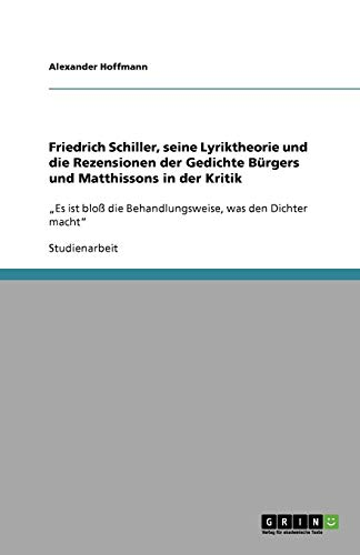 This is the first general study of Friedrich Schiller's works to
