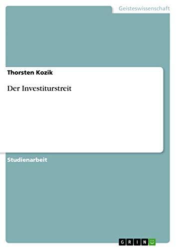 Der Investiturstreit: Thorsten Kozik