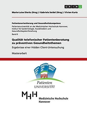 9783656031260: Qualität telefonischer Patientenberatung zu präventiven Gesundheitsthemen