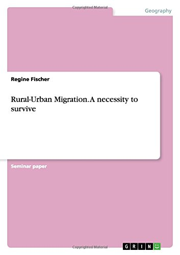 9783656037897: Rural-Urban Migration. A necessity to survive