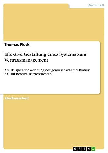 9783656038177: Effektive Gestaltung eines Systems zum Vertragsmanagement