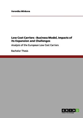 Low Cost Carriers - Business Model, Impacts of its Expansion and Challenges: Veronika Minkova