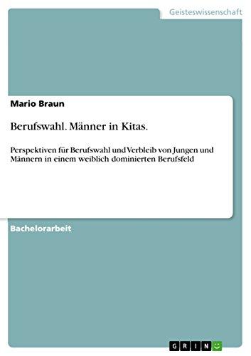 9783656044505: Berufswahl. Manner in Kitas. (German Edition)