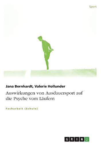 Auswirkungen Von Ausdauersport Auf Die Psyche: Jana Bernhardt
