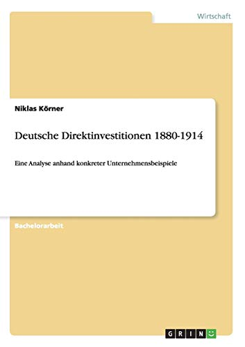 9783656048022: Deutsche Direktinvestitionen 1880-1914 (German Edition)