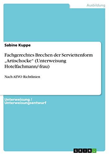 9783656050346: Fachgerechtes Brechen der Serviettenform