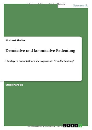 Denotative Und Konnotative Bedeutung: Norbert Galler
