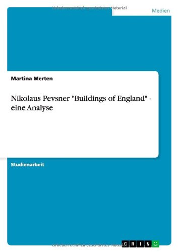 "9783656058649: Nikolaus Pevsner ""Buildings of England"" - eine Analyse"
