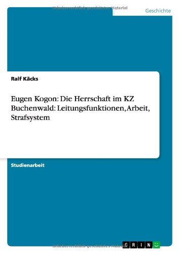 Eugen Kogon: Die Herrschaft im KZ Buchenwald: Kcks, Ralf