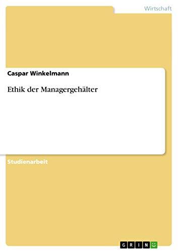 9783656063865: Ethik der Managergehälter