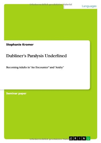 dubliners paralysis essay Essays dubliners-symbolism of fire dubliners-symbolism of fire this dying flame is used as a marker that laments the pitiful state of paralysis that encompasses.