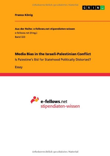 9783656067870: Media Bias in the Israeli-Palestinian Conflict