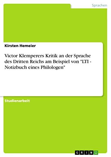 9783656070153: Victor Klemperers Kritik an der Sprache des Dritten Reichs am Beispiel von