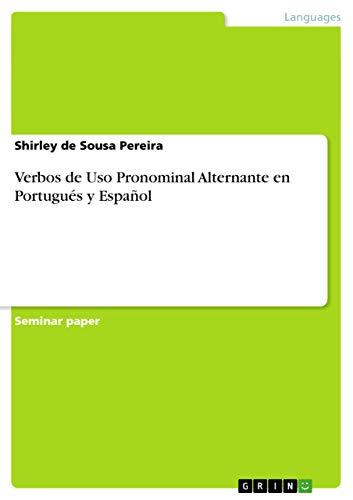 Verbos de USO Pronominal Alternante En Portugues: Shirley de Sousa