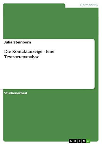 9783656073499: Die Kontaktanzeige - Eine Textsortenanalyse (German Edition)
