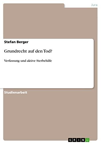 9783656074069: Grundrecht auf den Tod? (German Edition)