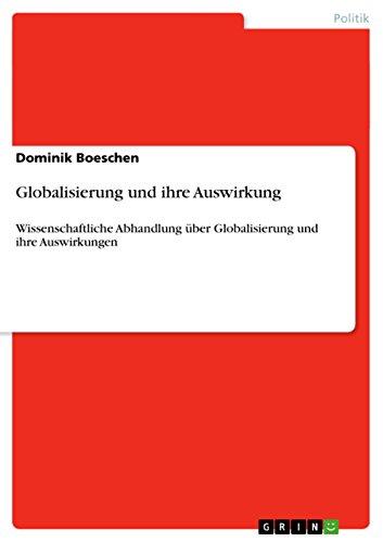 Globalisierung Und Ihre Auswirkung: Dominik Boeschen