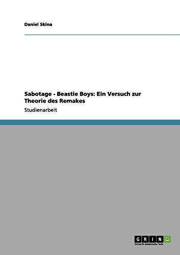 9783656081685: Sabotage - Beastie Boys: Ein Versuch zur Theorie des Remakes