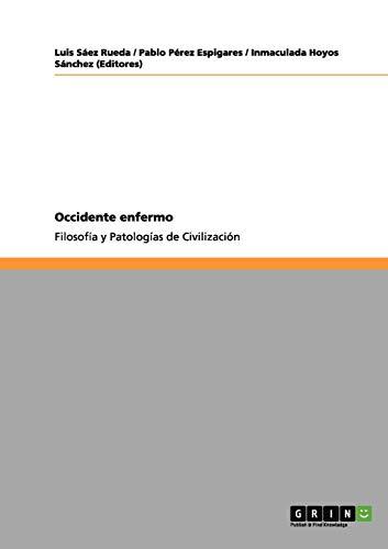 9783656084785: Occidente enfermo (Spanish Edition)