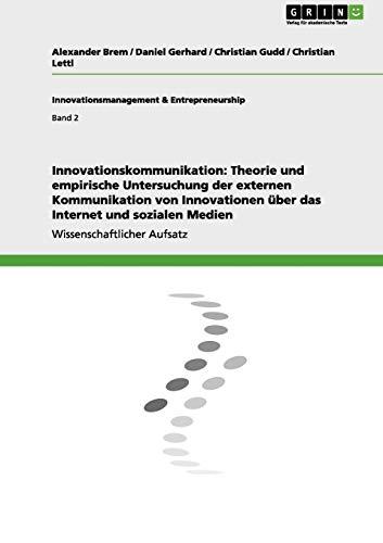 Innovationskommunikation: Theorie Und Empirische Untersuchung Der Externen Kommunikation Von ...